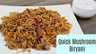 Quick Mushroom Biryani in Pressure Cooker |Indian Recipes | Sruthi's Kitchen
