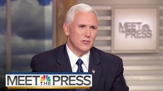Mike Pence: Don't Read Anything Into Trump-Taiwan Phone Call | Meet The Press | NBC News