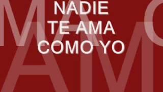NADIE TE AMA COMO YO (pista)