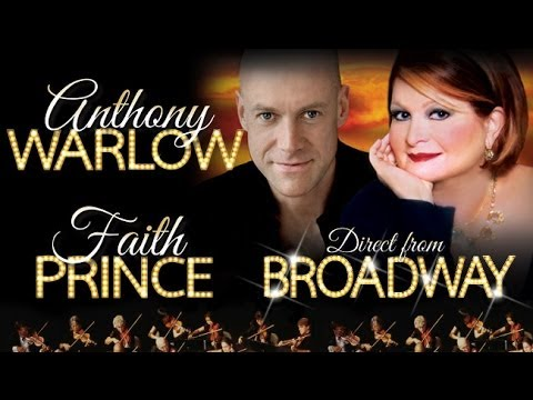 Anthony Warlow & Faith Prince Direct from Broadway