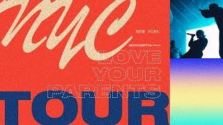 Love Your Parents Tour: NYC | BROCKHAMPTON