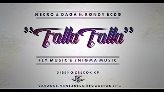 Gambar cover Necro Y Daga - Falla Falla Ft Rondy Ecdg [Oficial Audio]