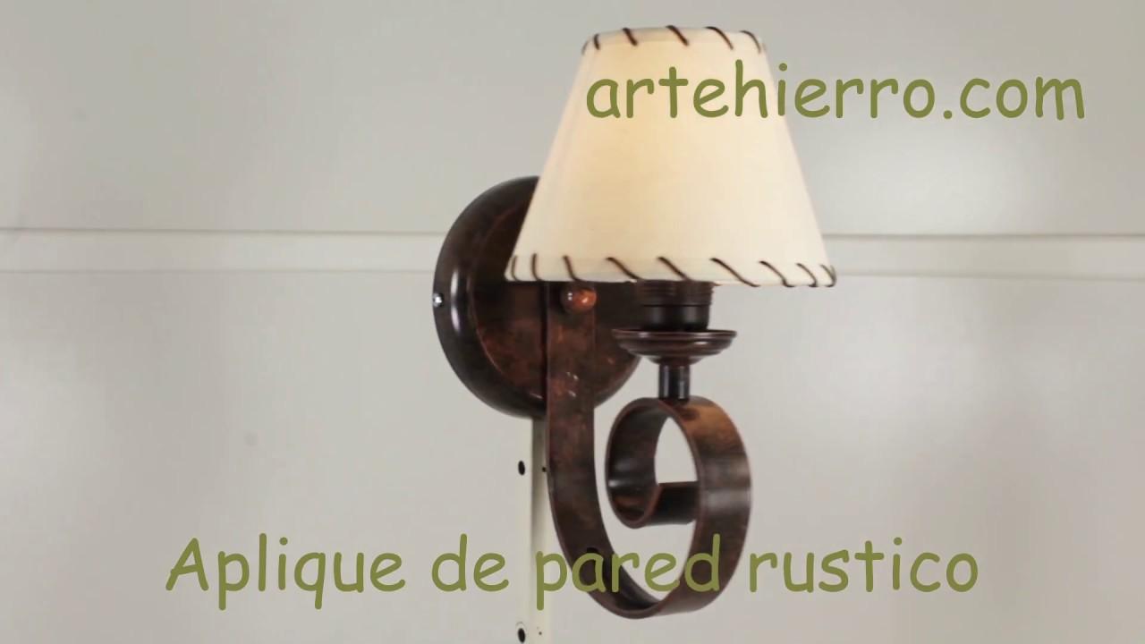 Aplique de pared rustico led apliques de forja youtube - Aplique pared rustico ...