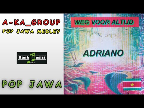 A-KA Group – Pop Jawa Medley | Bankmusisi