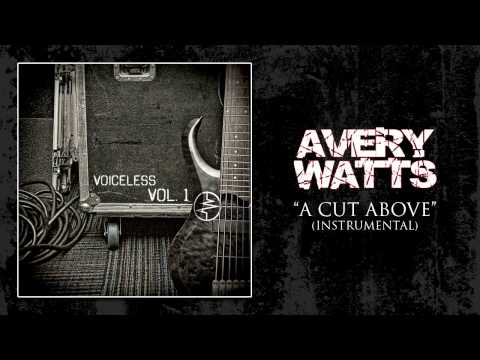 "Avery Watts - ""A Cut Above"" (Instrumental)"