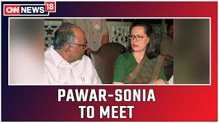 NCP Chief To Meet Sonia Gandhi On Alliance With Shiv Sena   CNN News18