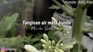 Download Lagu Puisi Sedih Tangisan Air Mata Bunda | Musikalisasi Puisi Bang Alan (Monika Sebentina) mp3
