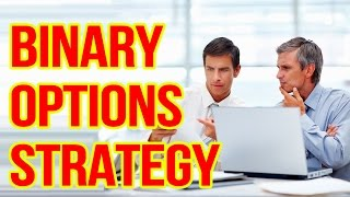 BINARY OPTIONS STRATEGY: BINARY OPTIONS SIGNALS - BINARY TRADING (TRADING STRATEGY)