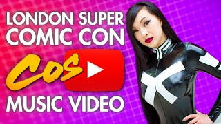 LSCC London Super Comic Con - Cosplay Music Video 2016