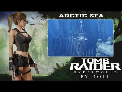 Tomb Raider: Underworld - Arctic Sea Walkthrough