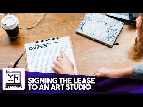 Renting an Art Studio - Signing the Lease