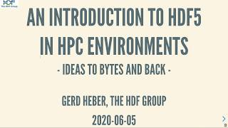An Introduction to HDF5 in HPC Environments