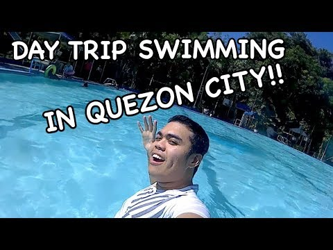 DAY TRIP SWIMMING IN QUEZON CITY