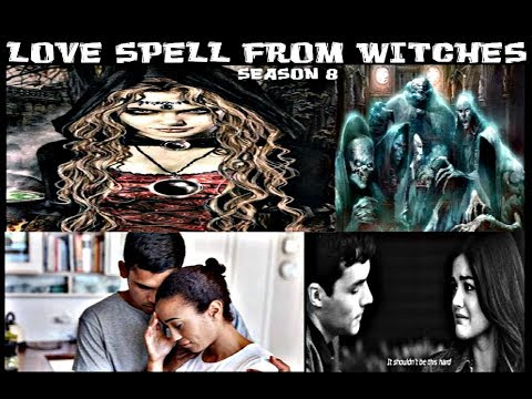 LOVE Spell From WITCHES (SEASON 8)''