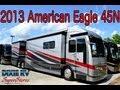 2013 American Coach American Eagle 45N at Dixie RV