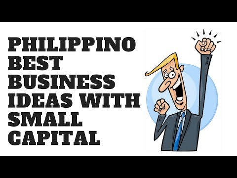 Best 20 Business Ideas In Philippines with Small Capital