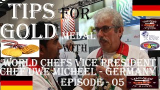 Tips For Gold With World Chef Uwe Micheel  Germany   Episode 05  Marshal Chef Tv Show