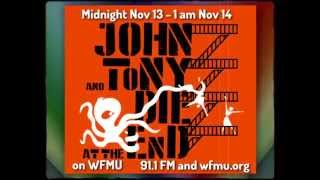 Midnight Matinee Presents: John and Tony Die At The End