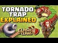 Tornado Trap EXPLAINED   New CoC Update   Clash of Clans