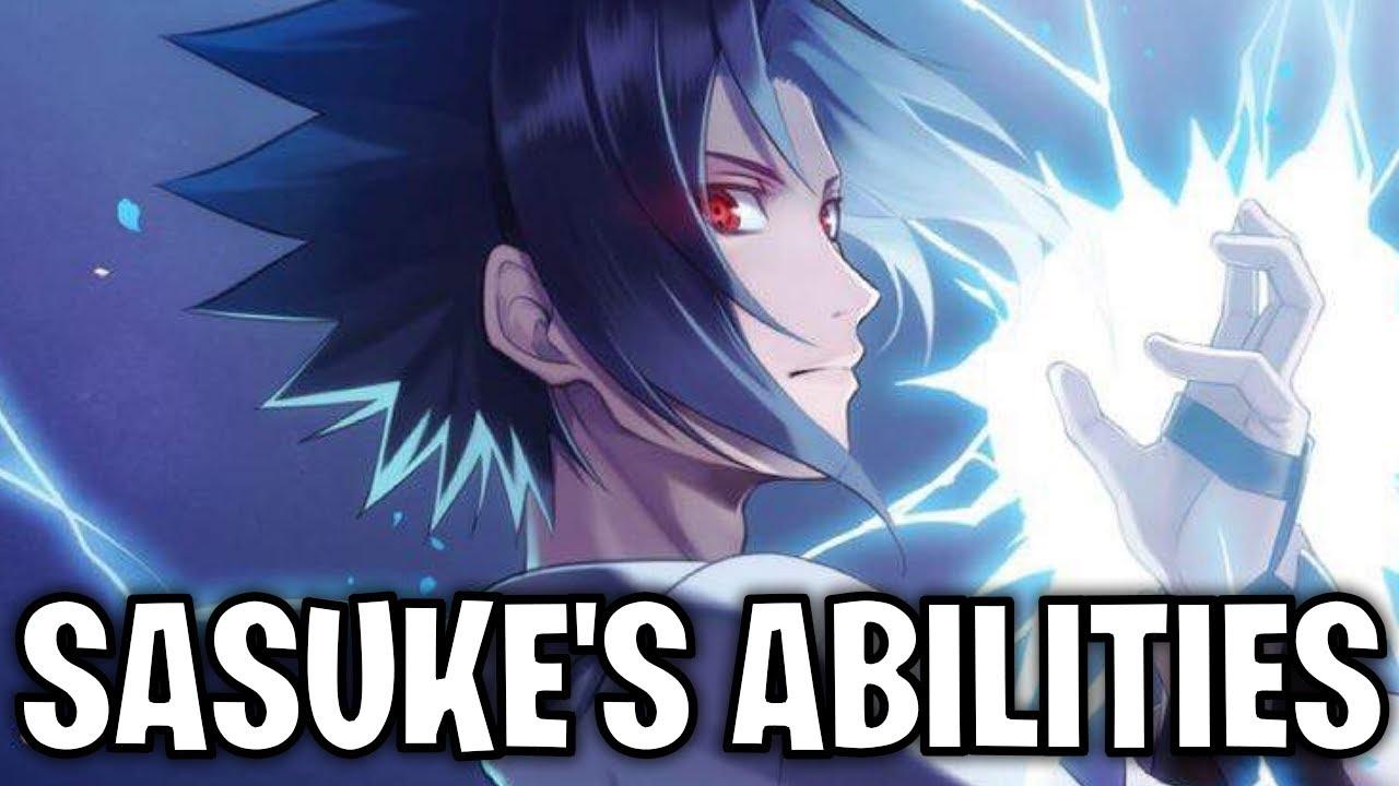 Download Sasuke Uchiha's Abilities (Naruto)