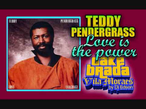 TEDDY PENDERGRASS   LOVE IS THE POWER