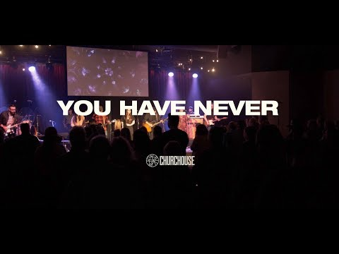 """You Have Never"" - CHURCHOUSE feat. Mykah Farren 