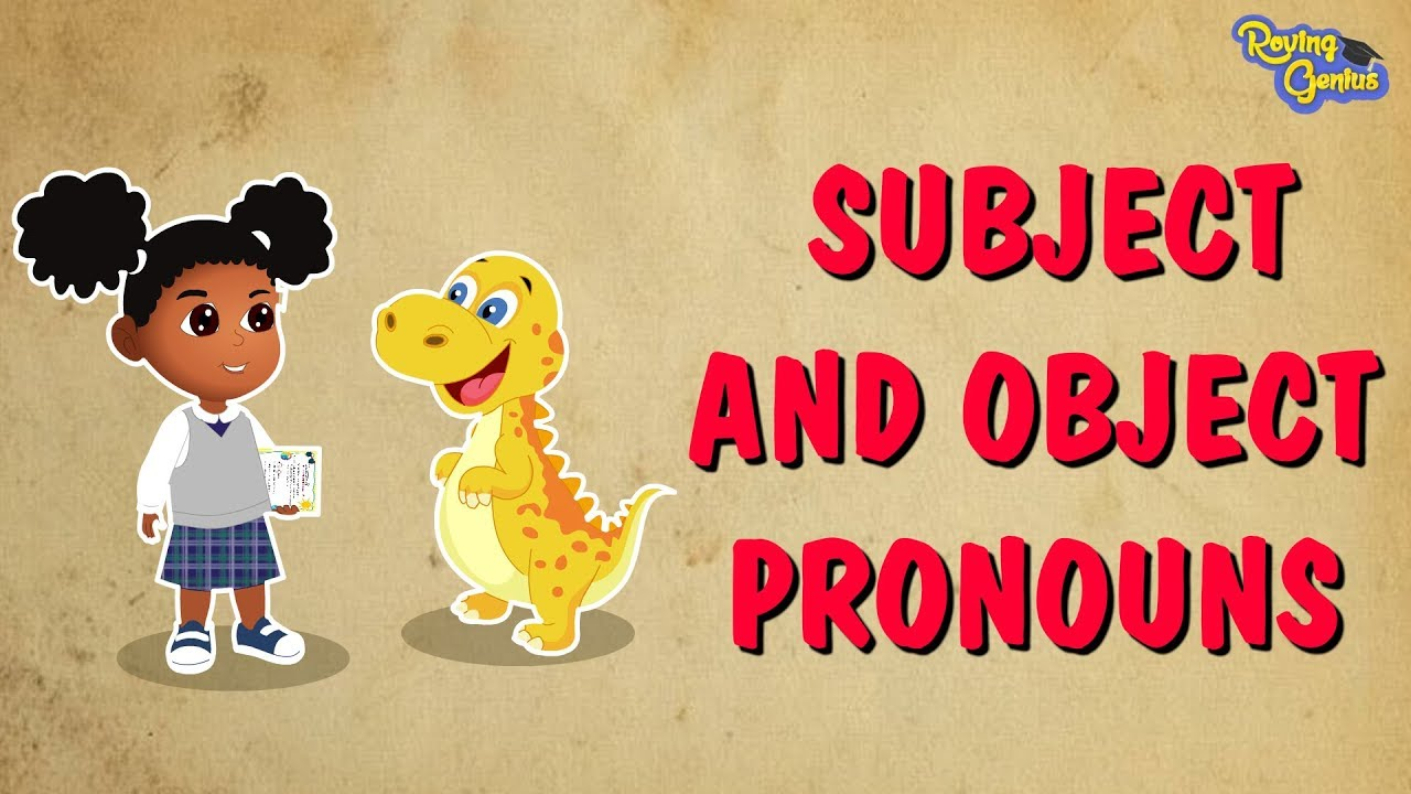 small resolution of Subject And Object Pronouns   Completing Emily's Grammar Worksheet   Roving  Genius - YouTube