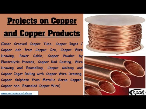 Projects on Copper and Copper Products