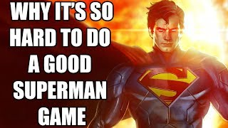 15 Reasons Why It's So Hard To Do A Good Superman Game