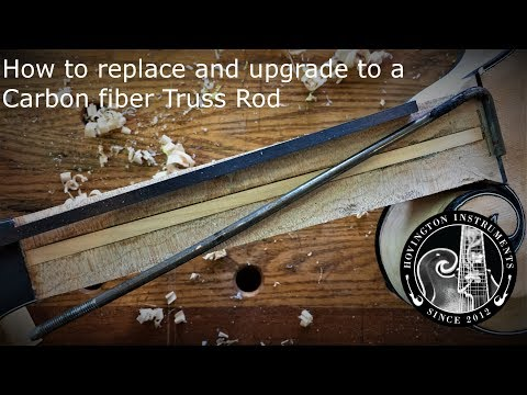 How to replace and Upgrade to a Carbon Fiber Truss Rod