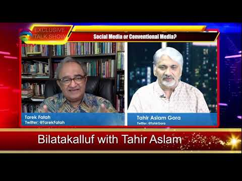 Who Can Stop Tarek Fatah From Exploding The Truth On Twitter?  BilaTakaluf With Tahir Gora