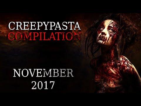 Creepypasta Compilation- November 2017