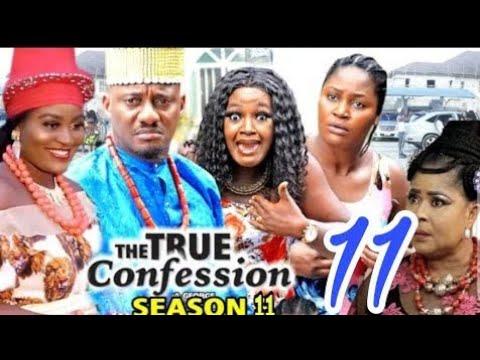 Download THE TRUE CONFESSION SEASON 11 - {NEW HIT MOVIE) - LATEST 2020 MOVIE