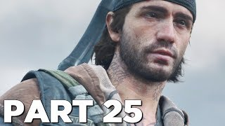 DAYS GONE Walkthrough Gameplay Part 25 - O'BRIAN (PS4 Pro)