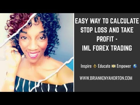 Easy Way to Calculate Stop Loss and Take Profit - IML Forex Trading