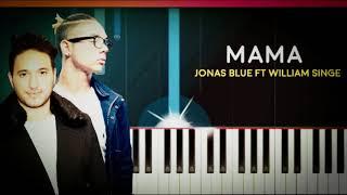 Jonas Blue ft. William Singe - Mama Ringtone