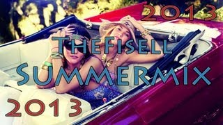 """TheFisell Summermix"" 2013 (Progressive House, Chill-/Dubstep, Trance) 1 HOUR! FREE DOWNLOAD!"