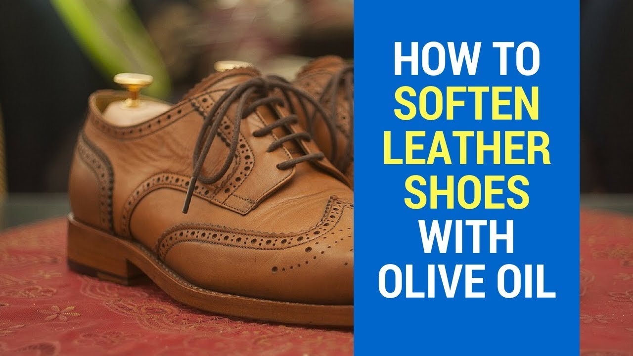How To Soften Leather Shoes At Home