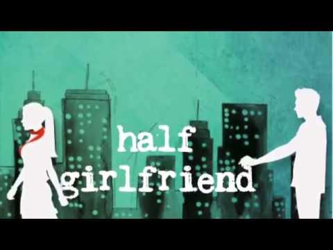 Half Girlfriend Pdf Download Genuine Youtube