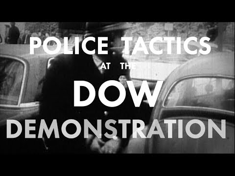 Police Tactics at the Dow Demonstration | Two Days in October