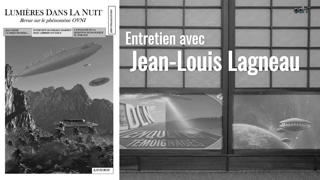 Ce que pense un ufologue - Jean-Louis Lagneau