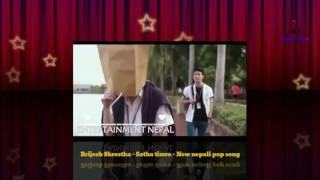 Brijesh Shrestha - Satha timro - New nepali pop song