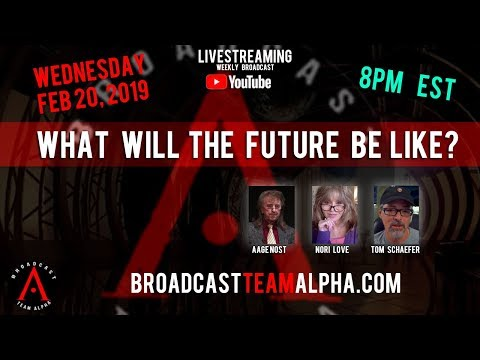 What Will The Future Be Like? - Broadcast Team Alpha Weekly Show