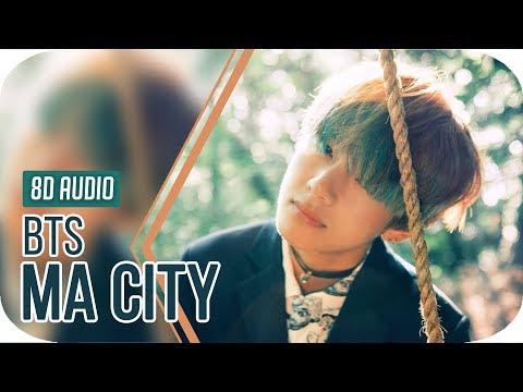 BTS (방탄소년단) - Ma City 8D Audio