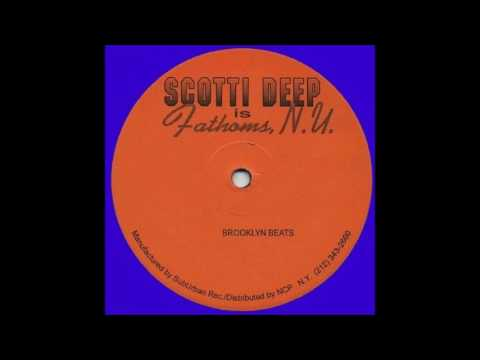 Scotti Deep Is Fathoms Ny  Brooklyn Beats Youtube