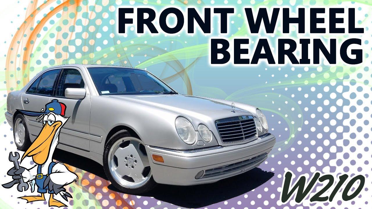 Mercedes Benz W210 Front Wheel Bearing Replacement 1996 03 E320 E420 Pelican Parts Diy Maintenance Article