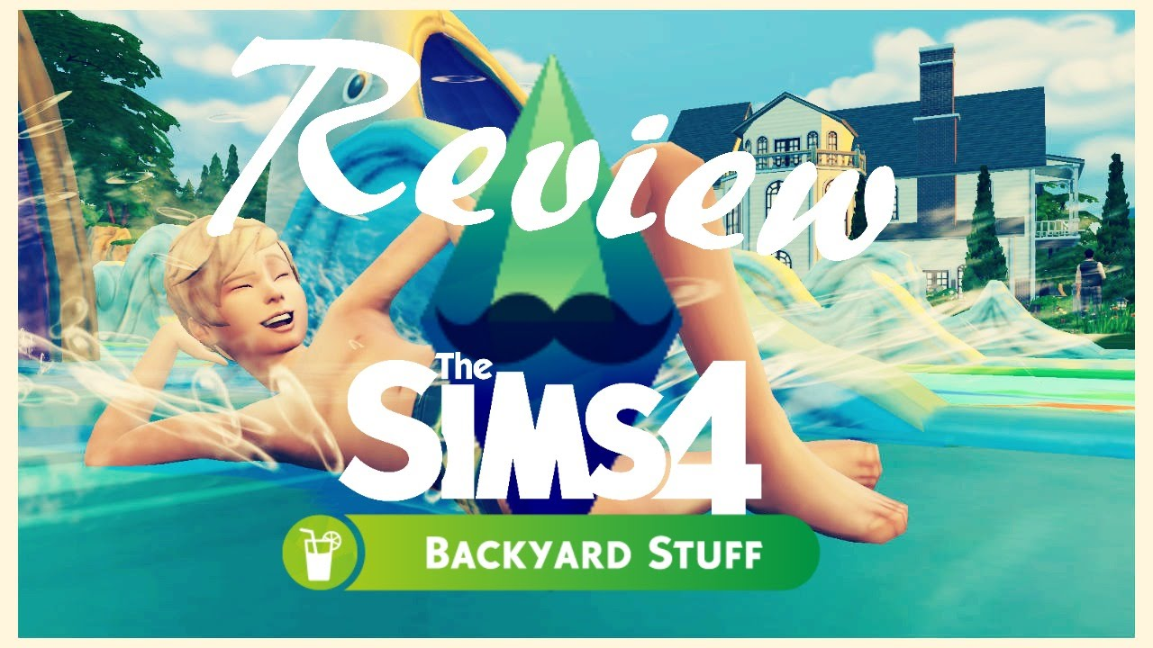 sims 4 backyard stuff pack review youtube