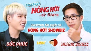 [FULLSHOW] ĐỨC PHÚC x VIRUSS 8/6/2018 | HÓNG HỚT STARS | HÓNG HỚT SHOWBIZ