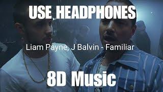 Liam Payne J Balvin Familiar 8D Audio.mp3