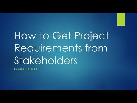 How to Get Project Requirements from Project Stakeholders